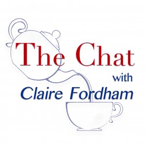 The Chat with Claire Fordham